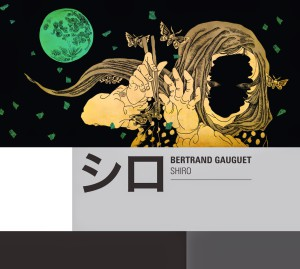 Bertrand Gauguet - Shiro