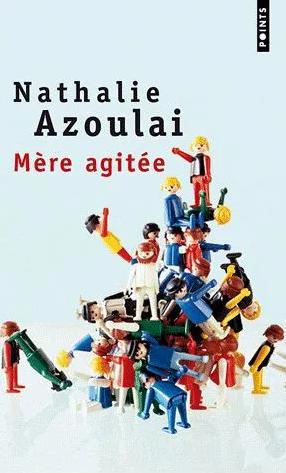 Nathalie Azoulai_Mere agitee 2002