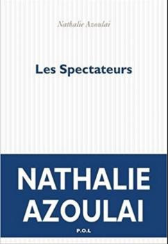 Nathalie Azoulai_couverture les spectateurs